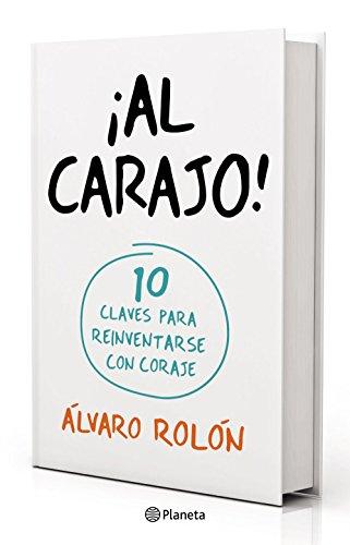 ¡Al Carajo! (Fuera de colección) (Spanish Edition)