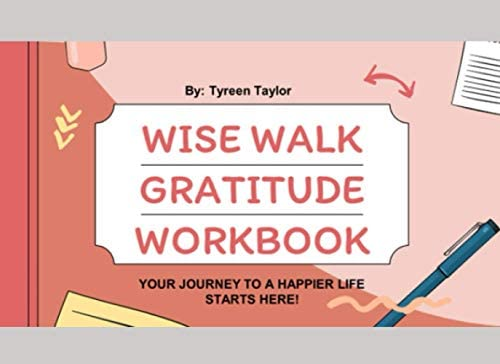 Wise Walk Gratitude Workbook Your Journey to A Happier Life Starts Here product image