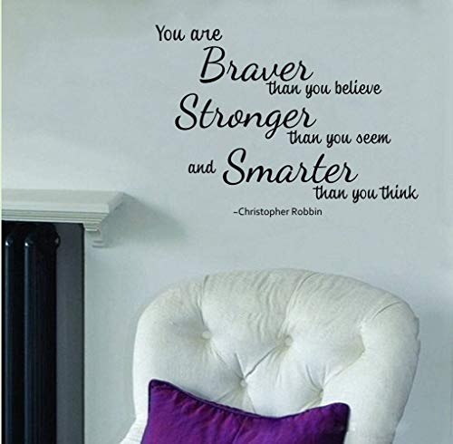 You are Braver Stronger and Smarter Sticker mural pour chambre d'enfant