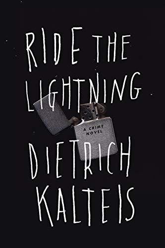 Ride the Lightning: A Crime Novel (English Edition)