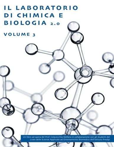 Il laboratorio di chimica e biologia 2.0 - volume 3