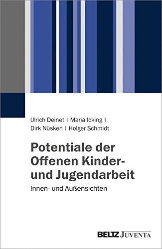 Potentiale der Offenen Kinder- und Jugendarbeit: Innen- und Außensichten
