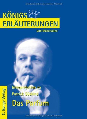 Königs Erläuterungen und Materialien, Bd.386, Das Parfum