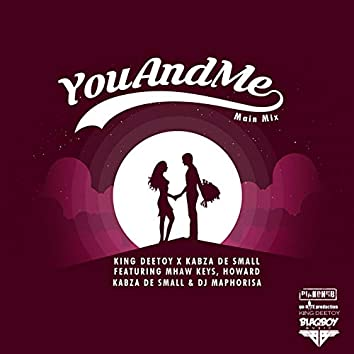 You And Me (Main Mix)