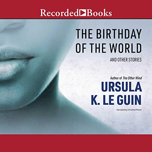 The Birthday of the World audiobook cover art