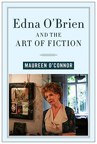 Compare Textbook Prices for Edna O'Brien and the Art of Fiction Contemporary Irish Writers  ISBN 9781684483358 by O'Connor, Maureen