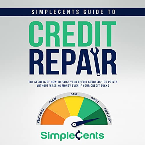 SimpleCents Guide to Credit Repair Audiobook By SimpleCents cover art