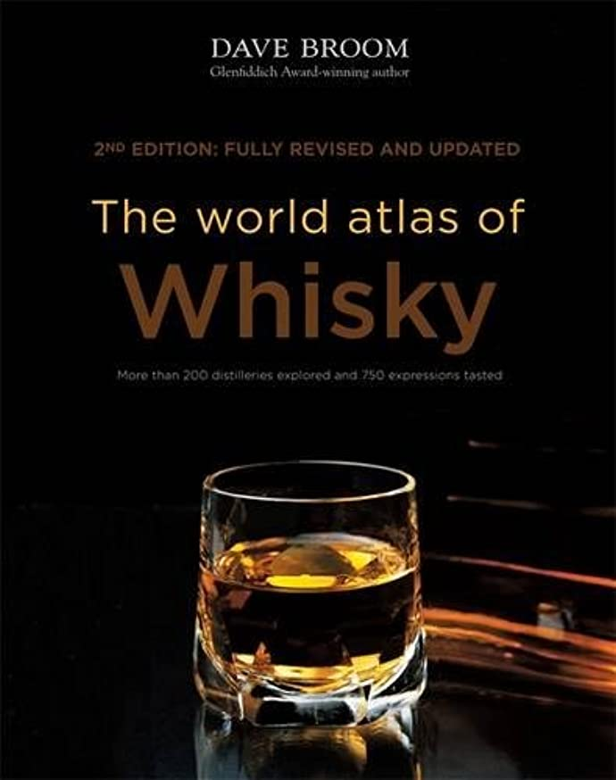 The World Atlas of Whisky: New Edition