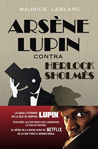 Arsène Lupin contra Herlock Sholmès PDF EPUB Gratis descargar completo
