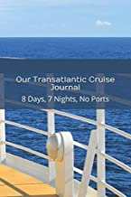 Our Transatlantic Cruise Journal: 8 Days, 7 Nights, No Ports