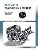 Sistemas de transmisión y frenado 2.ª edición