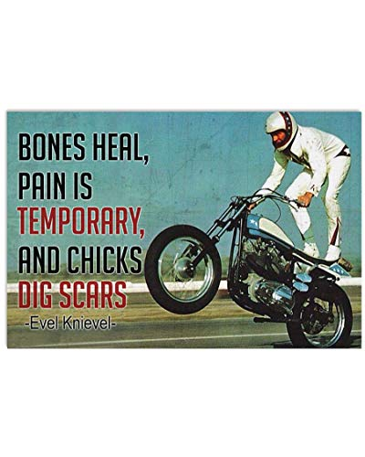 ANM 4Love Biker Poster Bones Heal Pain Temporary and Chicks Dig Scars Evel Knievel Hanging Wall Art for Living Room Decorations Painting Prints House Decor Vintage Poster No Frame