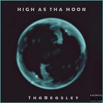 High As Tha Moon