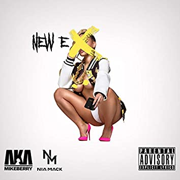 New Ex (feat. Nia Mack)