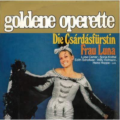 Goldene operette (Vinyl LP) Principessa della czarda (1915) (sel) Frau luna (1899) (sel)
