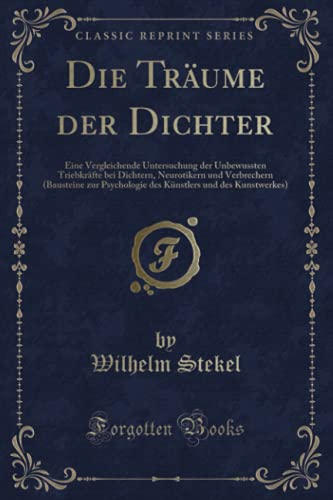 Die Träume der Dichter (Classic Reprint)