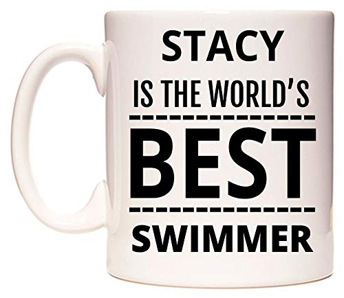 WeDoMugs Stacy is The World's Best Swimmer Becher