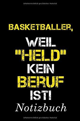 Basketballer, Weil