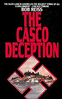 The Casco Deception by [Bob Reiss]