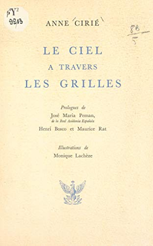 Le ciel à travers les grilles (French Edition)