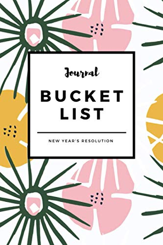 New Year's Resolution Journal: Bucket List for family members friends couples