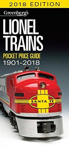 Lionel Trains Pocket Price Guide 1901-2018 (Greenberg's Pocket Price Guide Lionel Trains)