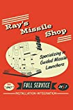 Ray's Missile Shop Specializing In Guided Missile Launchers Since 1947 Full Service 24 7 Installation Integration: 6x9 Inch, 110 Page, 5x5 Graph Paper Paper, Notebook
