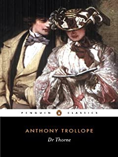 Dr Thorne (Classics) by Trollope, Anthony (1991) Paperback