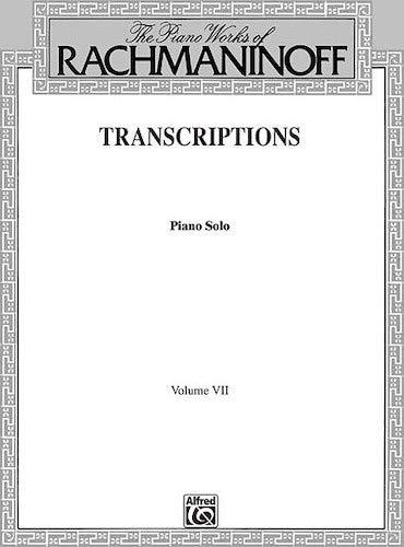 Sergei Rachmaninov: Transcriptions Volume VII. Noten für Klavier