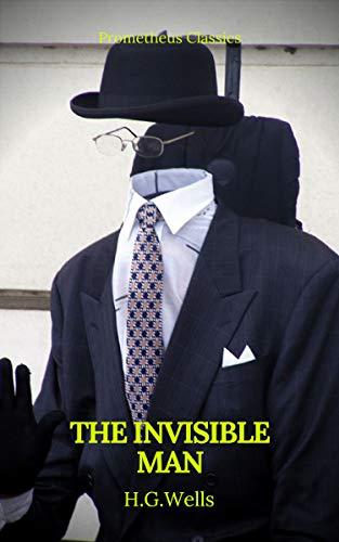 The Invisible Man (Prometheus Classics) (English Edition)