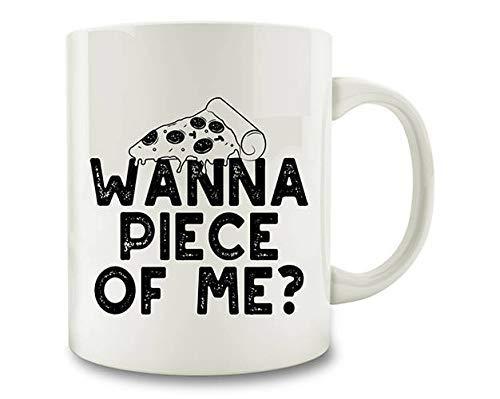 N\A Pizza Gift Wanna Piece of Me Pizza Taza de café