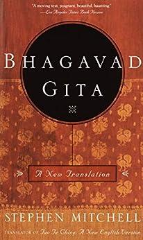 Bhagavad Gita: A New Translation by [Stephen Mitchell]