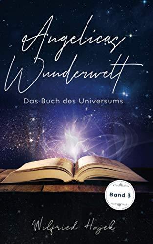 Das Buch des Universums (Angelicas Wunderwelt, Band 3)