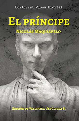 El Príncipe: un tratado político: Edición 2021