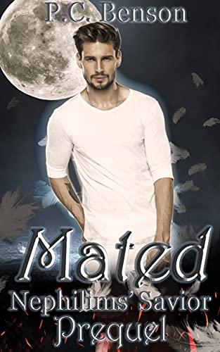 Mated (Nephilims Savior: A Paranormal Romance Novel Book 1) (English Edition)