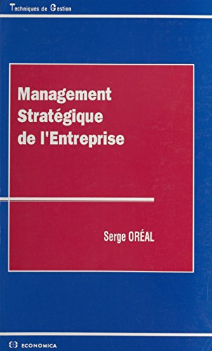 Management stratégique de l'entreprise (French Edition)