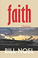 Faith: A Folly Beach Christmas Mystery (Folly Beach Mystery)