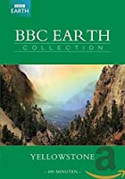 BBC Earth Collection - Yellowstone [ 2011 ]