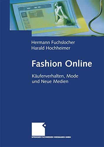 Fashion Online. Käuferverhalten, Mode und Neue Medien