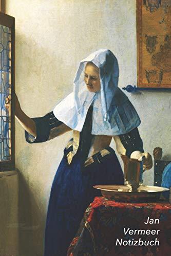 Jan Vermeer Notizbuch: Junge Frau mit Wasserkanne am Fenster   Perfekt für Notizen   Modisches Tagebuch   Ideal für die Schule, Studium, Rezepte oder Passwörtern zu schreiben