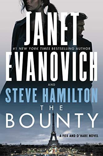 The Bounty: A Novel (A Fox and O'Hare Novel Book 7) (English Edition)