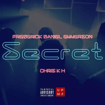 Secret (feat. Chris K H)