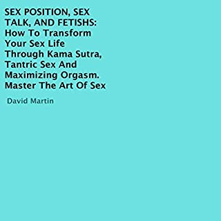 Sex Position, Sex Talk, and Fetishes cover art