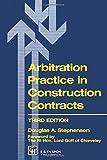 Arbitration Practice in Construction Contracts (Building Bookshelf)