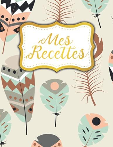 Mes Recettes: Les recettes de maman Cahier de recettes à remplir