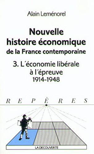 Nouvelle histoire économique de la France contemporaine, tome 3
