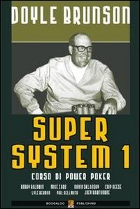 Super system. Corso di power poker: 1