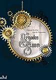 Les brigades du Steam: Le bras de fer (LES TROIS SOUHAITS)