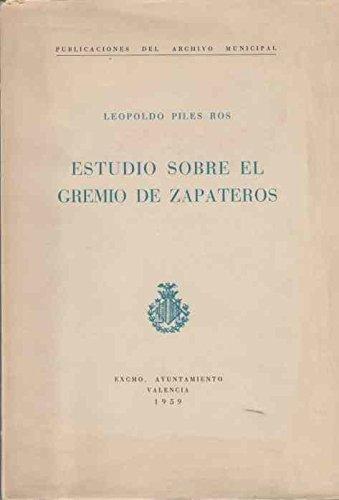 ESTUDIO SOBRE EL GREMIO DE LOS ZAPATEROS.