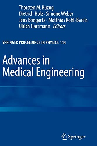 Advances in Medical Engineering (Springer Proceedings in Physics, Band 114)